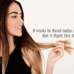 9 Tricks To Finish Today With Frizz Get It Right This Time