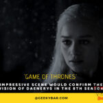 Game Of Thrones Impressive Scene Would Confirm The Vision Of Daenerys In The 8Th Season