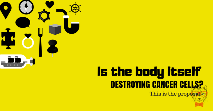 Is The Body Itself Destroying Cancer Cells This Is The Proposal