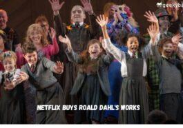 Netflix Buys Roald Dahls Works